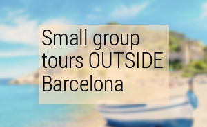 Best Day Tours from Barcelona. What to see outside Barcelona