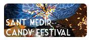 Festa de Sant Medir - Barcelona Candy Festival