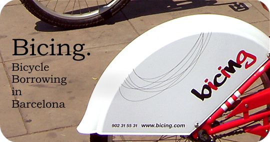 Bicing is Bicycle Borrowing in Barcelona
