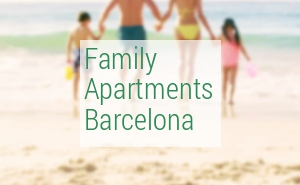 Family apartments Barcelona 2017