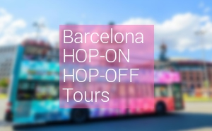Hop on Hop off bus tours Barcelona